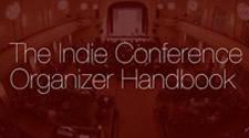 The Indie Conference Organizer Handbook