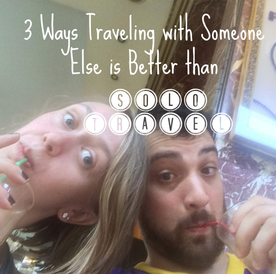 traveling with someone