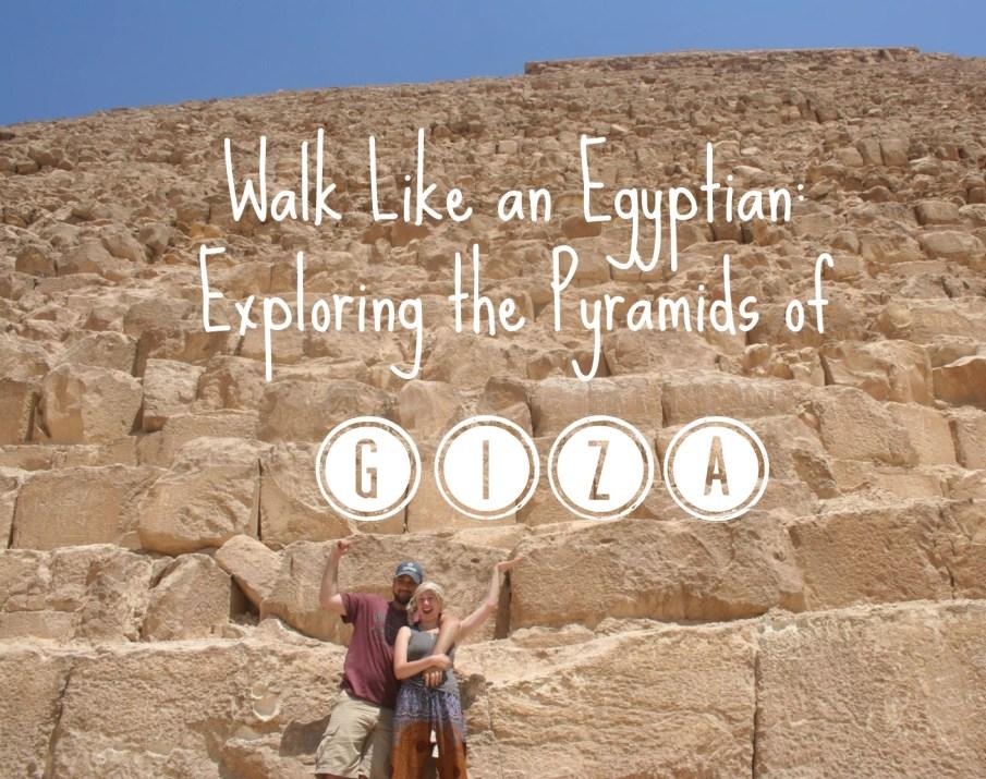 exploring the pyramids of giza