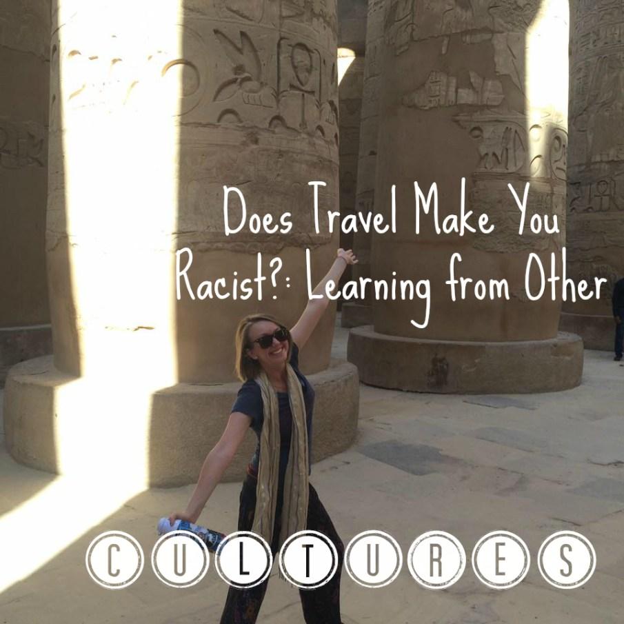 travel make you racist