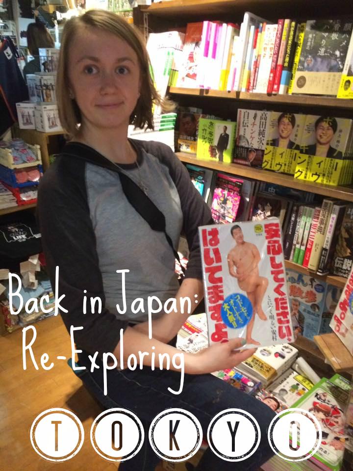 re-exploring tokyo