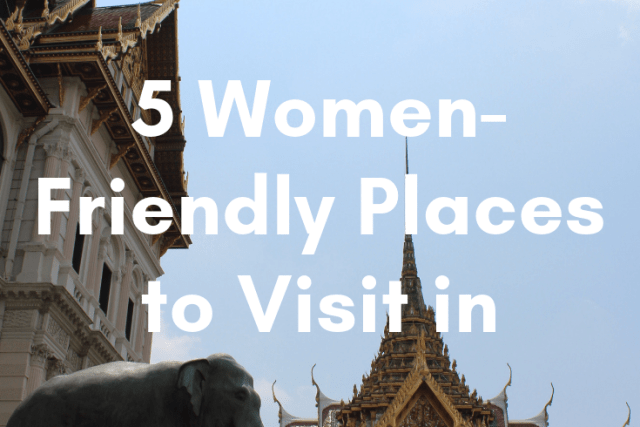 5 Women-Friendly Places to Visit in Bangkok