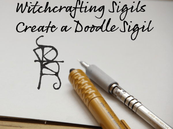 Witchcrafting Sigils: Project #1, The Doodle Sigil