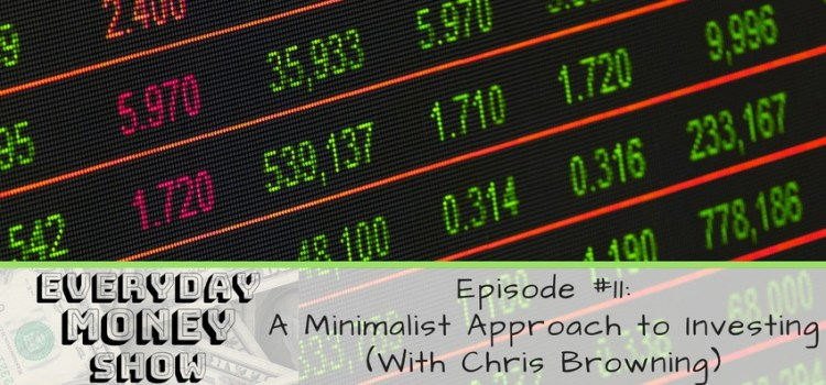 A Minimalist Approach to Investing – Featuring Chris from Popcorn Finance
