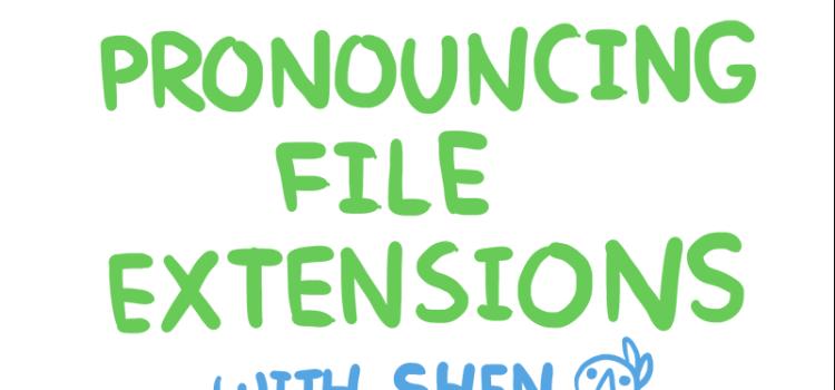 Произношение расширений файлов