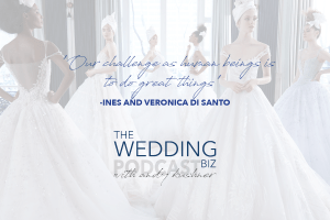 THE NEXT LEVEL: Ines and Veronica Di Santo: Bridal Couture Brilliance