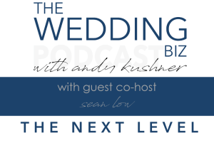 THE NEXT LEVEL with SEAN LOW Discussing DEBBIE GELLER, Creating Legacy Clients, Pricing & More
