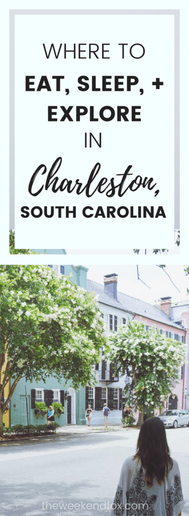 Charleston, South Carolina, Weekend Getaway