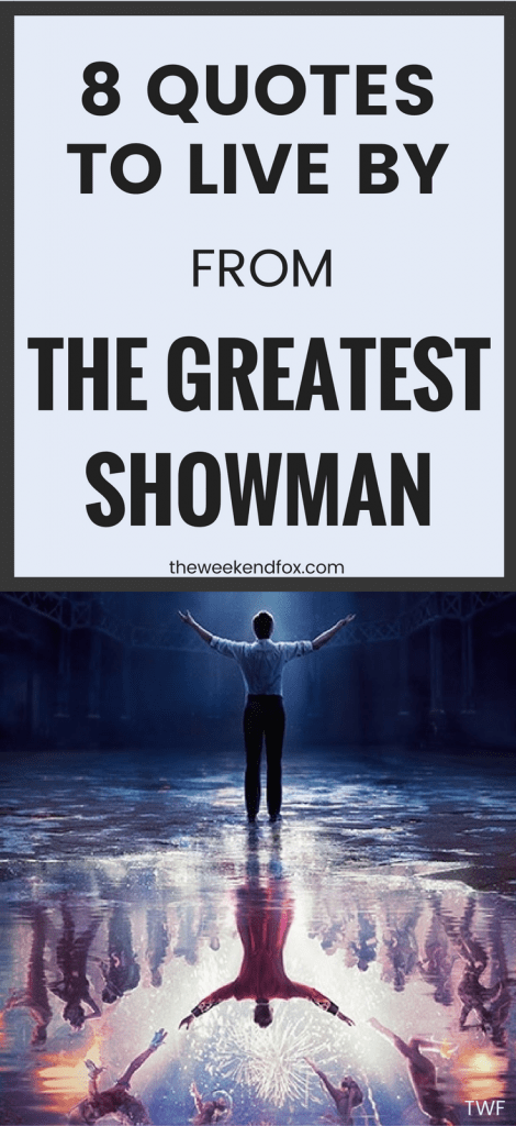 The Greatest Showman, Quotes, Greatest Showman Movie, Movie Quotes, Inspiration, #MovieQuotes #GreatestShowman, #HughJackman, #ZacEfron, #Zendaya