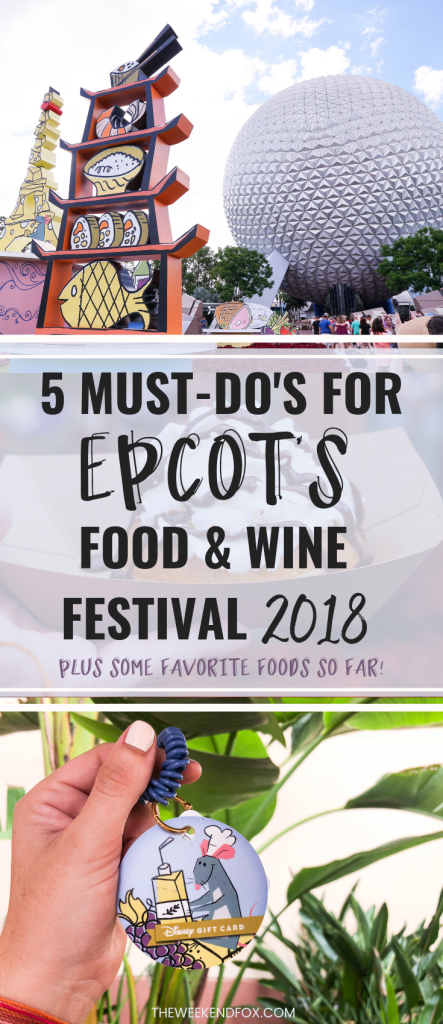 5 Must-Do's for Epcot's Food & Wine Festival 2018 // International Food & Wine Festival, Food & Wine Festival Favorites, Disney World, Disney Tips, Disney Must-Do's #Epcot #DisneyWorld #FoodandWineFestival #DisneyTips #DisneyBlogger #TravelBlogger #LifestyleBlogger #FloridaBlogger #DisneyAP #WaltDisneyWorld #DisneyTipsandTricks