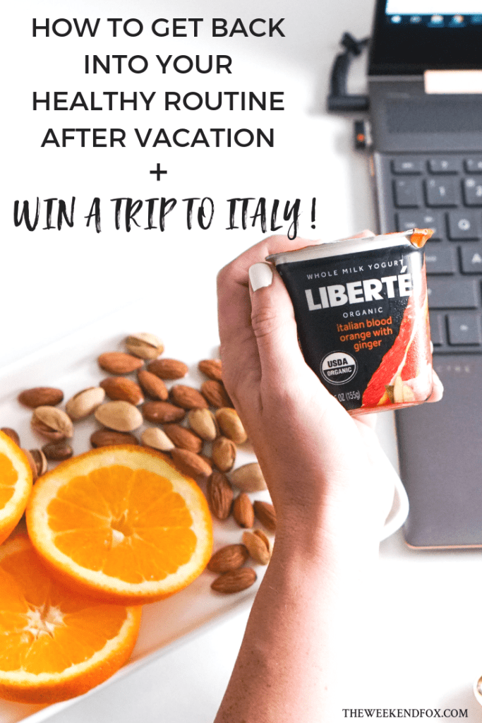 Liberté - Win a Trip to Italy // How to Get Back in Your Healthy Routine After Vacation, Post-Vacation, Healthy Habits, Life After Vacay, Win a Vacation, Rome Italy, Yogurt #ad #shop #cbias #LiberteTasteOfItaly #travelblogger #italy #lifestyleblogger #bloodorange #yogurt