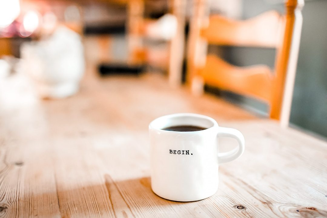 Coffee Mug with the word 'Begin'