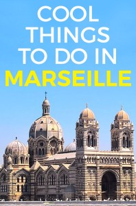 Cool Things To Do in Marseille - best places to see in Marseille & unique attractions