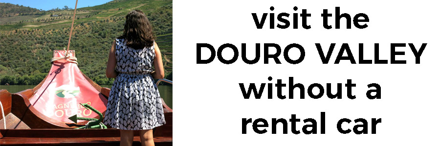 visit the Douro Valley without a car