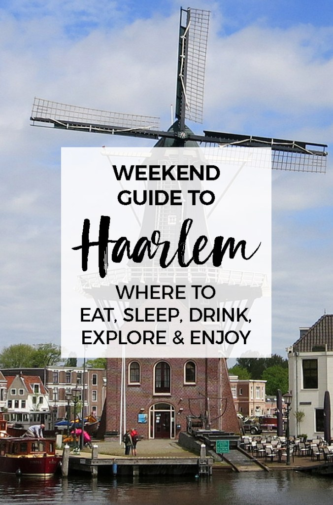 top things to do in haarlem the weekend guide to haarlem holland. Black Bedroom Furniture Sets. Home Design Ideas