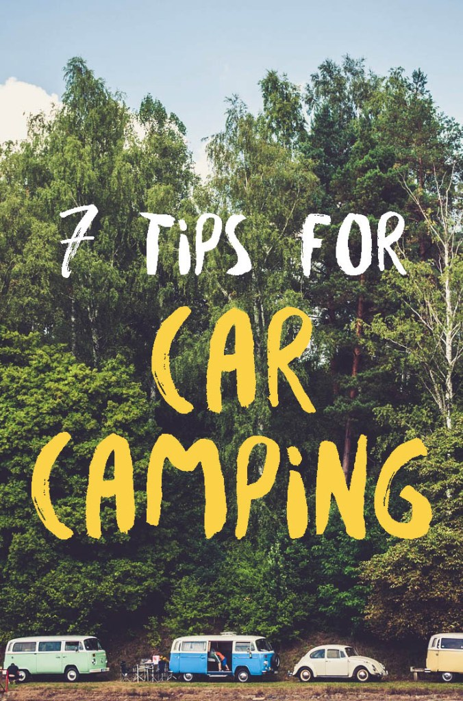 7 Tips for Terrific Car Camping
