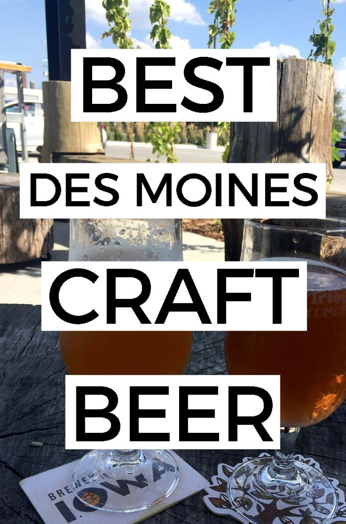 Best Places to Drink Craft Beer in Des Moines