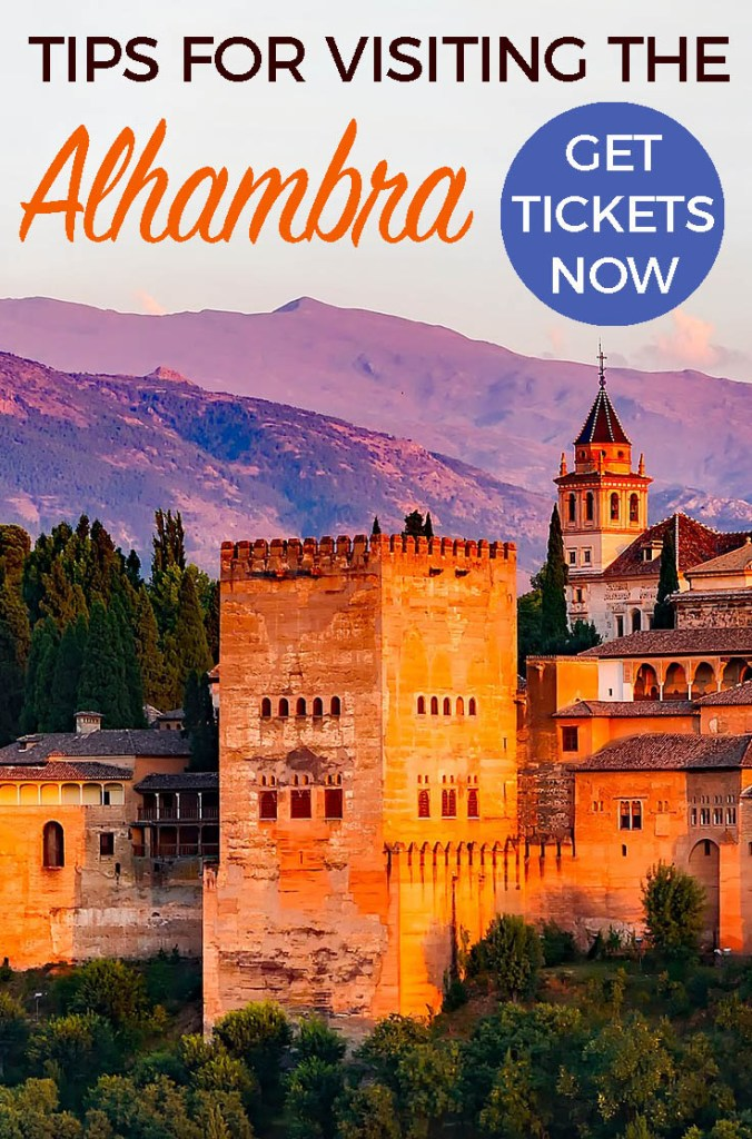 TIPS FOR ALHAMBRA: Tips for Visiting the Alhambra in Granada -how to get tickets-plan your visit - what to do if Alhambra tickets are sold out