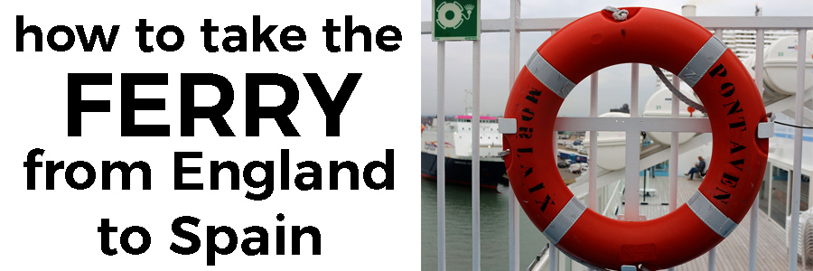 how to take the ferry from England to Spain