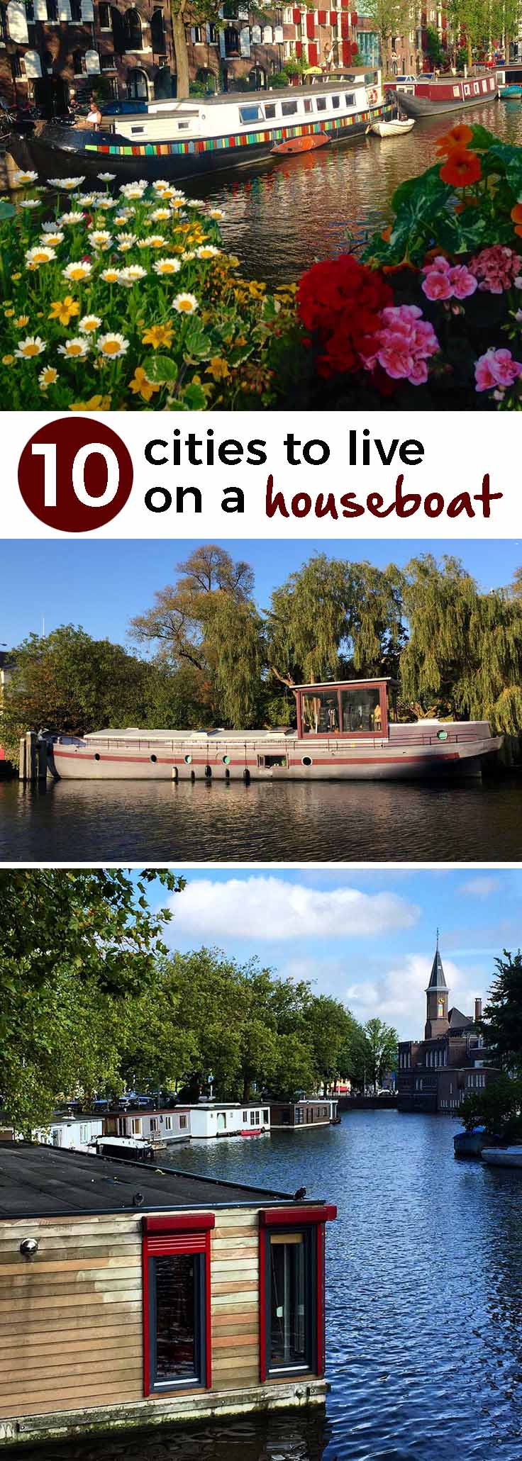 Wake up to ducks floating past your bedroom window, then hop on the metro to work! Here are 10 houseboat communities that are in or near cities. - theweekendguide.com