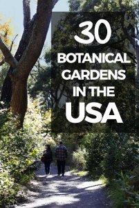 30+ Botanical Gardens in the USA