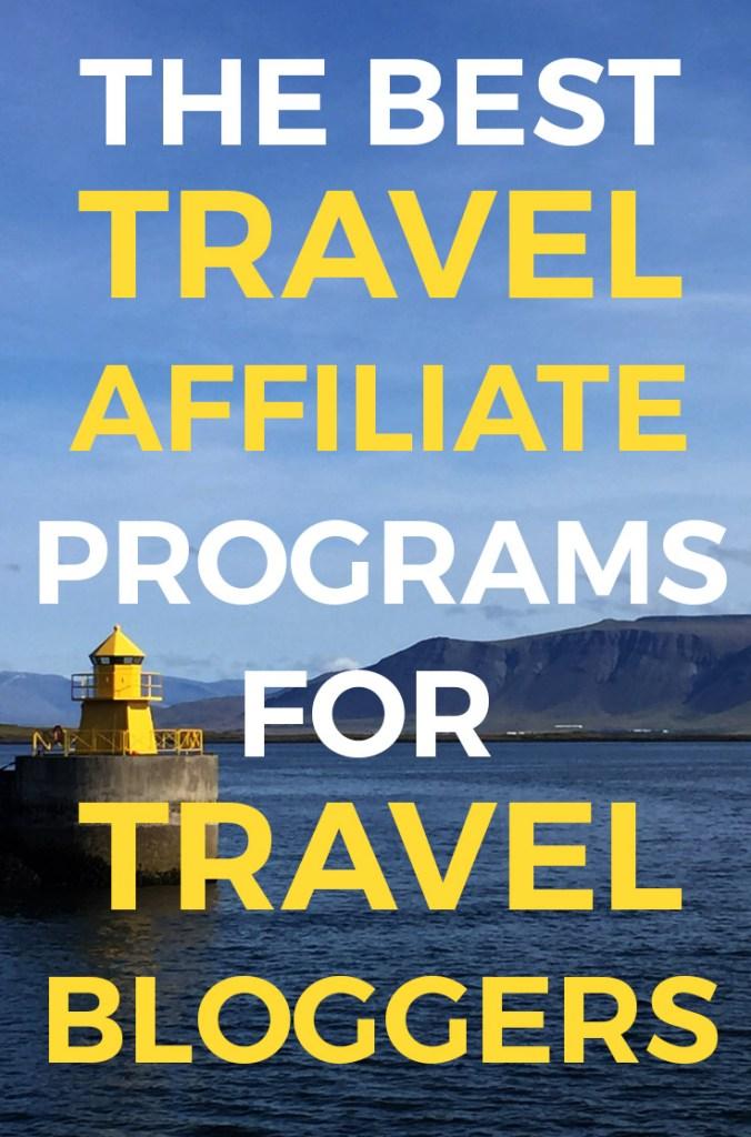 Best Travel Affiliate Programs for Travel Bloggers & Websites