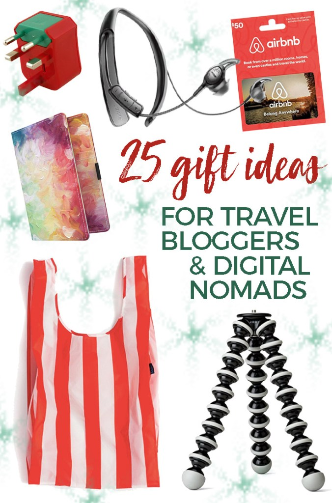 25 Best Gifts for Digital Nomads & Travel Bloggers - photo gear, gadgets, experiences & more