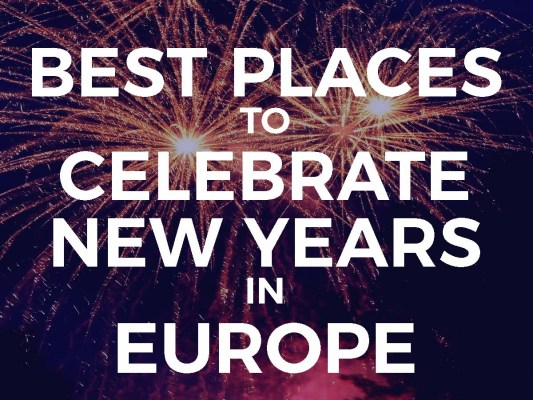 5 Best Places to Celebrate New Years in Europe : Cheap Last Minute Getaways