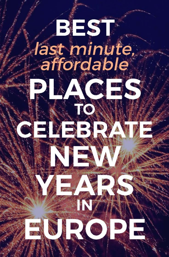 5 Best Places to Celebrate New Years in Europe :: cheap European cities for New Years Eve :: last minute New Years ideas