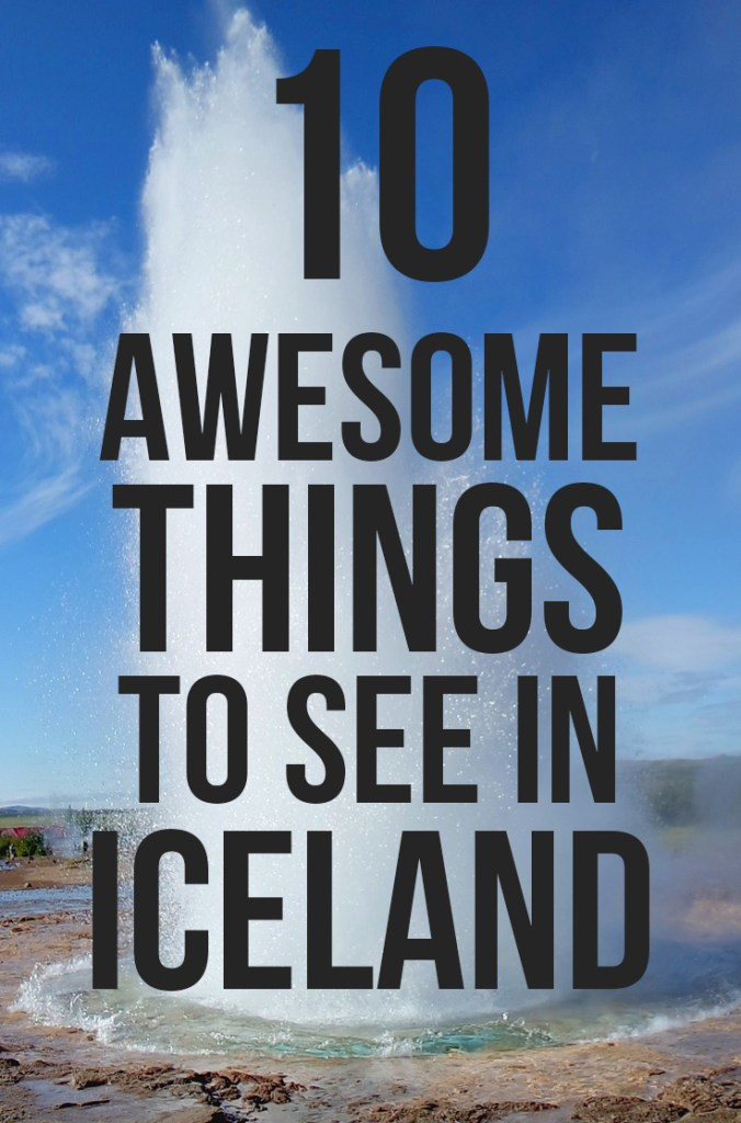 10 Awesome Things to See in Iceland: glaciers, waterfalls, lava tubes + more