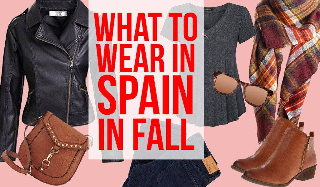 Packing for Spain in Fall
