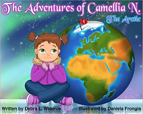 """new books kids The Adventures of Camellia N. (""""The Arctic"""")"""