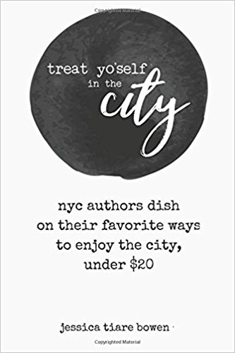 Treat Yo'self in the City: NYC authors dish on their favorite ways to enjoy the city, under $20 by used york city