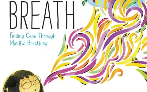 Teaching Children Mindful Breathing from the New Book, My Magic Breath