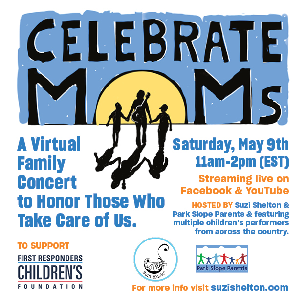 Celebrate Moms: A Virtual Family Concert To Honor Those Who Take Care of Us