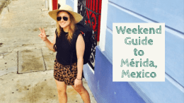 Things to Do in Merida, Mexico