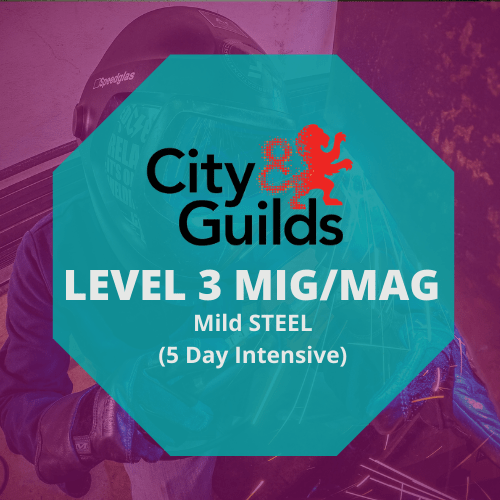 CITY & GUILDS LEVEL 3 IN ADVANCED WELDING SKILLS IN MAGMIG