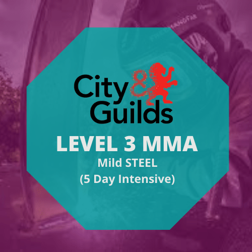 CITY & GUILDS LEVEL 3 IN ADVANCED WELDING SKILLS IN MMA