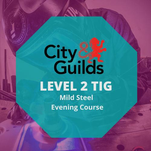 Level 2 TIG Evening Course