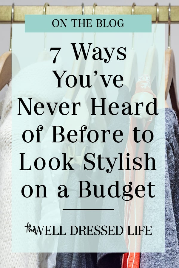 7 Ways to Have Great Style on a Budget