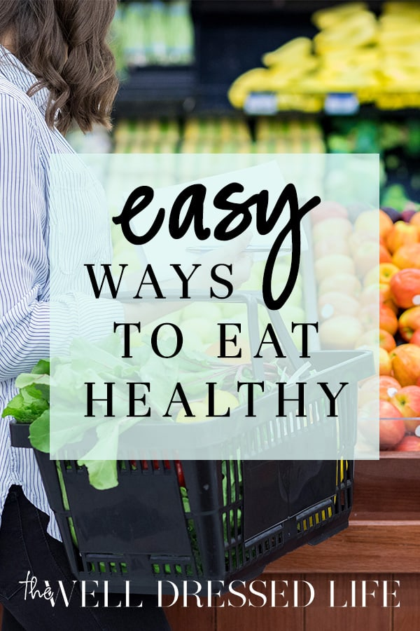 Simple Ways to Make Eating Healthy Easier