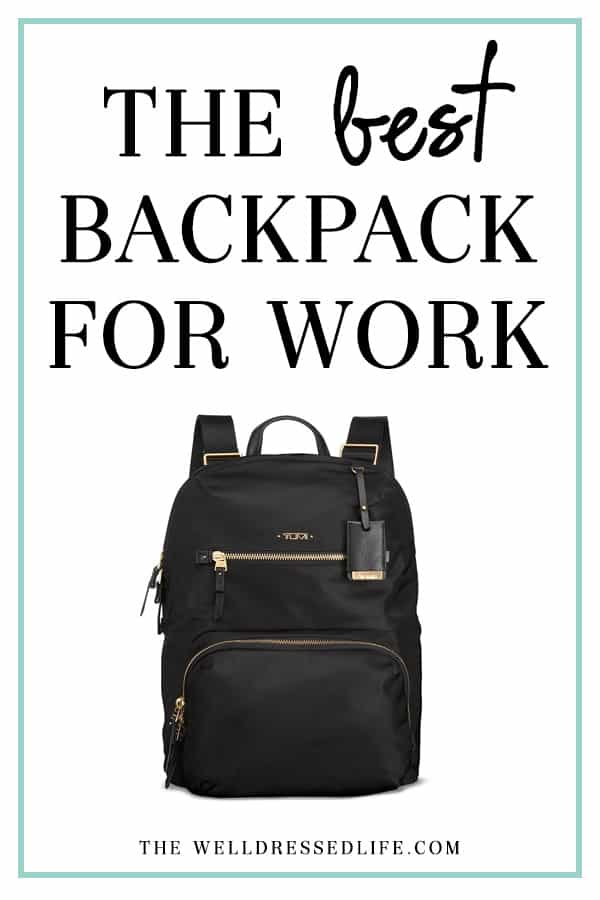 The Best Backpack for Work - The Well Dressed Life