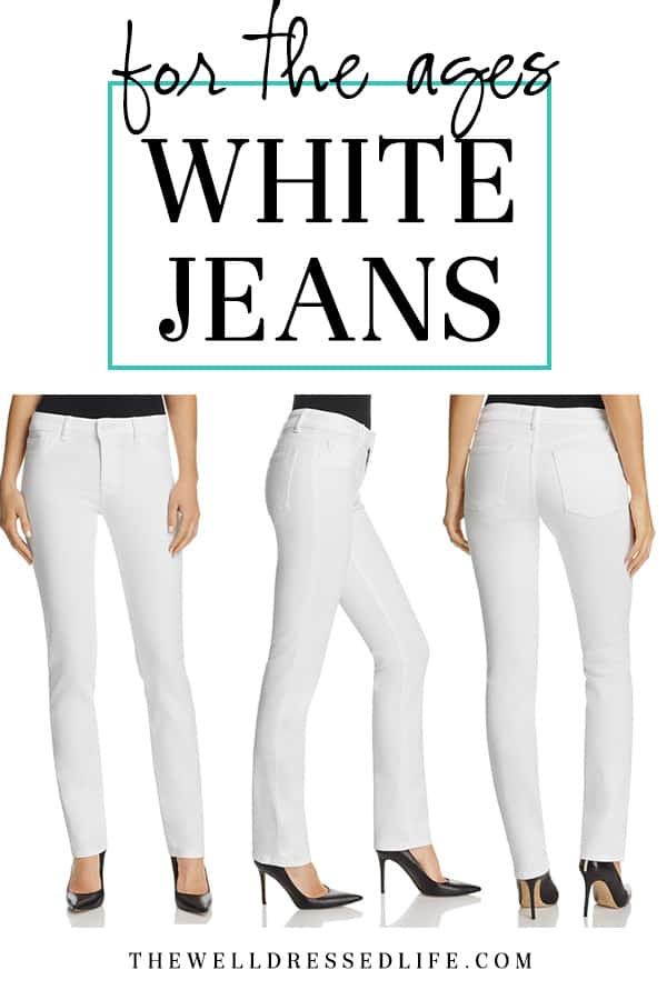 For the Ages: White Jeans - The well Dressed Life