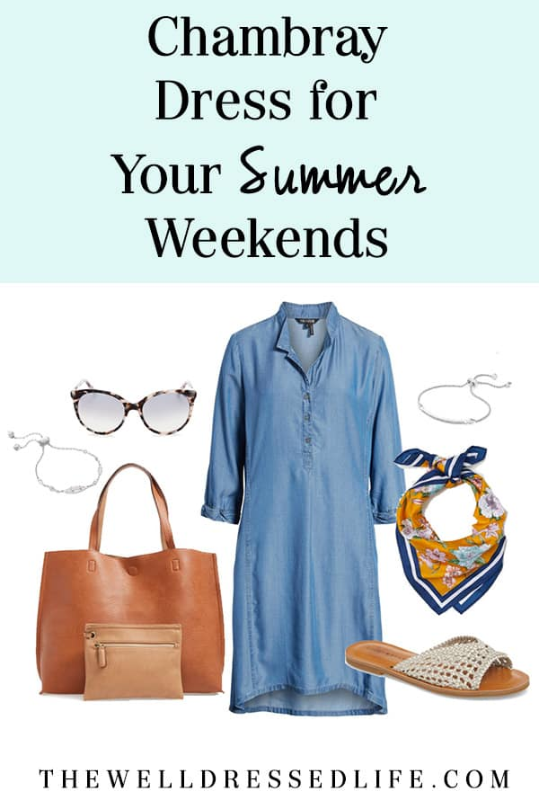 Chambray Dress for Your Summer Weekends - The Well Dressed Life