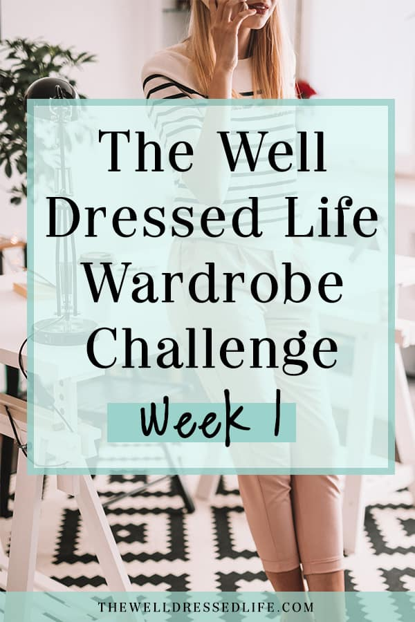 Four Weeks to a Better Wardrobe - Week 1