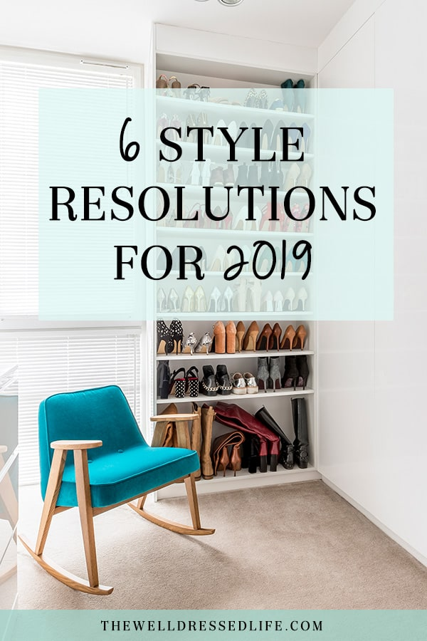 6 Style Resolutions for 2019