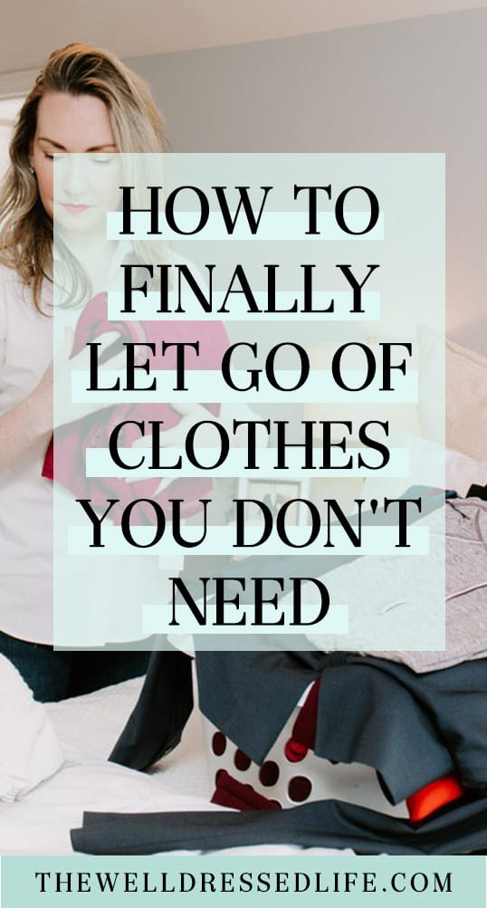 How to Finally Let Go of Clothes You Don\'t Need