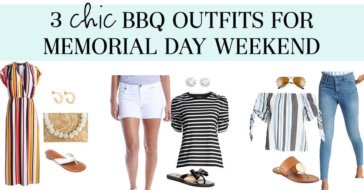 3 Chic BBQ Outfits for Memorial Day Weekend