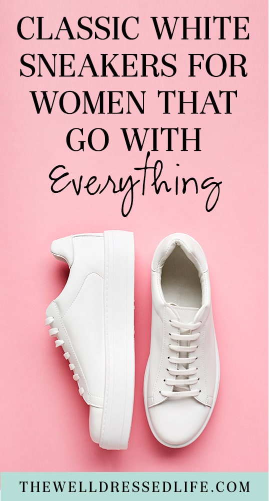 Classic White Sneakers for Women that Go with Everything
