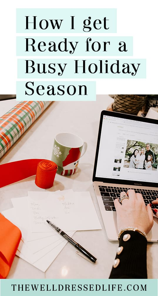 How I Get Organized for a Busy Holiday Season